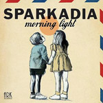 Sparkadia - Morning Light