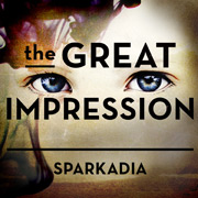 Sparkadia - (The Great Impression)
